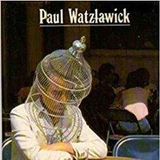 Libros de segunda mano: EL ARTE DE NO AMARGARSE LA VIDA. PAUL WATZLAWICK. Lote 189552462