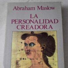 Libros de segunda mano: LA PERSONALIDAD CREADORA. MASLOW, ABRAHAM. Lote 190332132