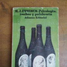 Libros de segunda mano: H. J. EYSENCK - PSICOLOGÍA: HECHOS Y PALABRERÍA. Lote 190628008