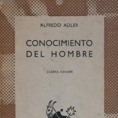 Libros de segunda mano: CONOCIMIENTO DEL HOMBRE - ALFREDO ADLER. Lote 190702033