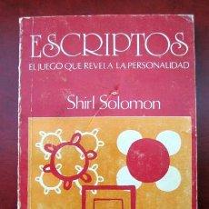 Libros de segunda mano: ESCRIPTOS. EL JUEGO QUE REVELA LA PERSONALIDAD, DE SHIRL SOLOMON. Lote 190411777