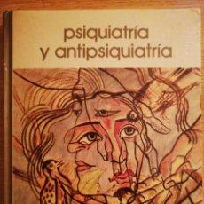 Libros de segunda mano: 2X1 PSIQUIATRÍA Y ANTIPSIQUIATRIA. JUAN OBIOLS. BIBLIOTECA SALVAT DE GRANDES TEMAS. 1973.. Lote 191305903