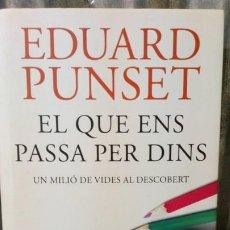 Libros de segunda mano: EL QUE ENS PASSA PER DINS - EDUARD PUNSET. Lote 191485140