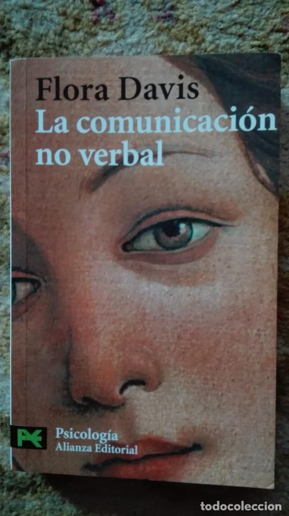 LA COMUNICACIÓN NO VERBAL. AUTORA: FLORA DAVIS (Libros de Segunda Mano - Pensamiento - Psicología)