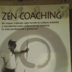 Libros de segunda mano: ZEN COACHING (MADRID, 2008). Lote 191509815