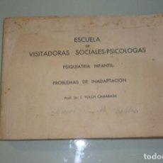 Libros de segunda mano: ANTIGUO LIBRO VISITADORAS SOCIALES. PROF.DR.L.FOLCH CAMARASA. Lote 191534980