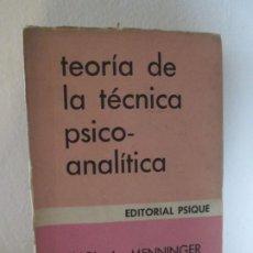 Libros de segunda mano: TEORIA DE LA TECNICA PSICO-ANALITICA. KARL P. MENNINGER. PHILIP S. HOLZMAN. EDITORIAL PSIQUE. 1974.. Lote 192214867
