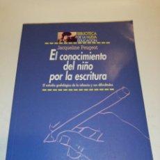 Libros de segunda mano: CONOCIMIENTO DEL NIÑO POR LA ESCRITURA - JACQUELINE PEUGEOT. Lote 192403051