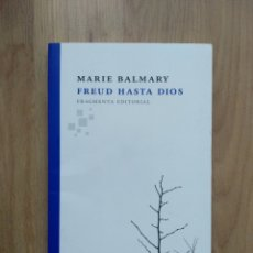 Livros em segunda mão: FREUD HASTA DIOS. MARIE BALMARY.. Lote 193396548