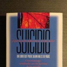 Libros de segunda mano: SUICIDIO ¿QUÉ SUCEDE REALMENTE EN EL OTRO LADO? PAMELA RAE HEATHY - JON KLIMO EDITORIAL PALMYRA. Lote 193763753