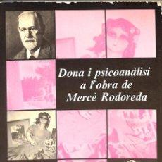 Libros de segunda mano: DONA I PSICOANALISI A L'OBRA DE MERCE RODOREDA - JOAQUIM POCH - PPU - TEXTOS MEDIEVALES, 3. Lote 193778481