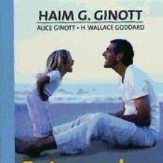 Libros de segunda mano: ENTRE PADRES E HIJOS. HAIM G. GINOTT. Lote 193795220