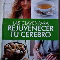 Libros de segunda mano: CHARO SIERRA VÁZQUEZ(COORD) - LAS CLAVES PARA REJUVENECER TU CEREBRO. Lote 193804481