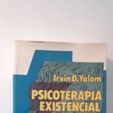 Libros de segunda mano: PSICOTERAPIA EXISTENCIAL - IRVIN D. YALOM. Lote 193817515