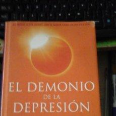 Libros de segunda mano: EL DEMONIO DE LA DEPRESIÓN (BARCELONA, 2002). Lote 193824485
