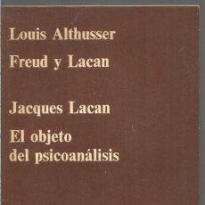 Libros de segunda mano: LOUIS ALTHUSSER. FREYD Y LACAN / JACQUES LACAN. EL OBJETO DEL PSICOANALISIS. ANAGRAMA. Lote 193825062