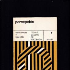 Libros de segunda mano: PERCEPCIÓN - WEINTRAUB Y WALKER - ED. MARFIL 1968. Lote 193988871