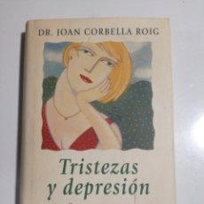 Libros de segunda mano: TRISTEZA Y DEPRESIÓN JOAN CORBELLA ROIG. Lote 193992843