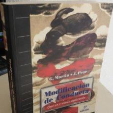 Libros de segunda mano: MODIFICACIÓN DE LA CONDUCTA QUÉN ES Y CÓMO APLICARLA - MARTIN / PEAR. Lote 194011986