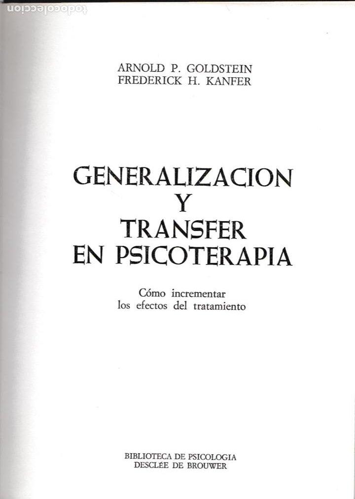 Libros de segunda mano: Generalización y transfer en psicoterapia / Arnold P. Goldstein - Foto 2 - 194224887