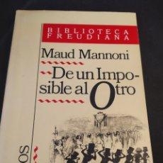 Libros de segunda mano: DE UN IMPOSIBLE AL OTRO. MAUD MANNONI. Lote 194306400