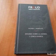 Libros de segunda mano: FREUD OBRAS COMPLETAS VOLUMEN I ENSAYOS I-VI ESTUDIOS SOBRE LA HISTERIA Y OTROS ENSAYOS ORBIS 1988. Lote 194309028