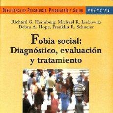 Libros de segunda mano: FOBIA SOCIAL: DIAGNÓSTICO, EVALUACIÓN Y TRATAMIENTO - VV. AA. - EDICIONES MARTÍNEZ ROCA - UNIVERSITA. Lote 194486698