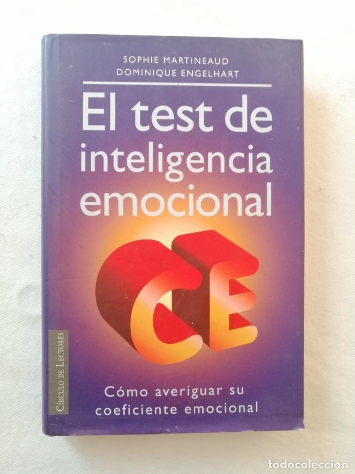 EL TEST DE INTELIGENCIA EMOCIONAL SOPHIE MARTINEAUD DOMINIQUE ENGELHART CIRCULO DE LECTORES 1997 (Libros de Segunda Mano - Pensamiento - Psicología)