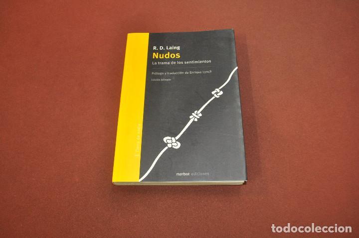 NUDOS , LA TRAMA DE LOS SENTIMIENTOS - R.D. LAING - MARBOT EDICIONES - PGB (Libros de Segunda Mano - Pensamiento - Psicología)