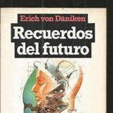 Libros de segunda mano: RECUERDOS DEL FUTURO ERICH VON DANIKEN. Lote 194517071