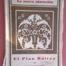 Libros de segunda mano: EL PLAN DATON , FERNANDO SAINZ 1933 , REV. DE PEDAGOGÍA LA NUEVA EDUCACION . Lote 194610431