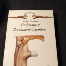 Libros de segunda mano: UN INTENSO Y PERMANENTE ASOMBRO. OCTAVE MANNONI. Lote 194640220