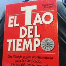 Libros de segunda mano: EL TAO DEL TIEMPO DIANA HUNT Y PAM HAIT PRIMERA EDICIÓN. Lote 194661120