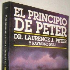 Libros de segunda mano: EL PRINCIPIO DE PETER - DR. LAURENCE J.PETER Y RAYMOND HULL. Lote 194714786