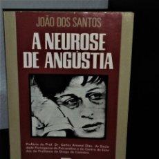 Libros de segunda mano: A NEUROSE DE ANGÚSTIA DE JOÃO DOS SANTOS. Lote 194727923
