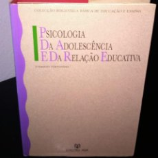 Libros de segunda mano: PSICOLOGIA DA ADOLESCÊNCIA E DA RELAÇÃO EDUCATIVA. Lote 194735182