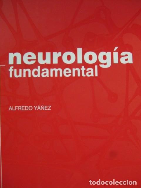 NEUROLOGIA FUNDAMENTAL - ALFREDO YAÑEZ - MEDITERRANEO (Libros de Segunda Mano - Pensamiento - Psicología)