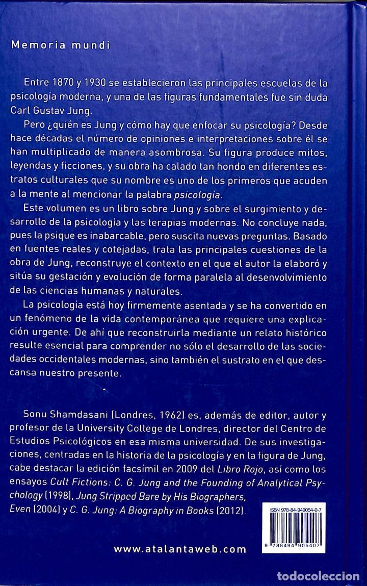 Libros de segunda mano: Jung Y La Creación De La Psicología Moderna Sonu Shamdasani Atalanta Memoria Mundi 124 - Foto 2 - 194858548