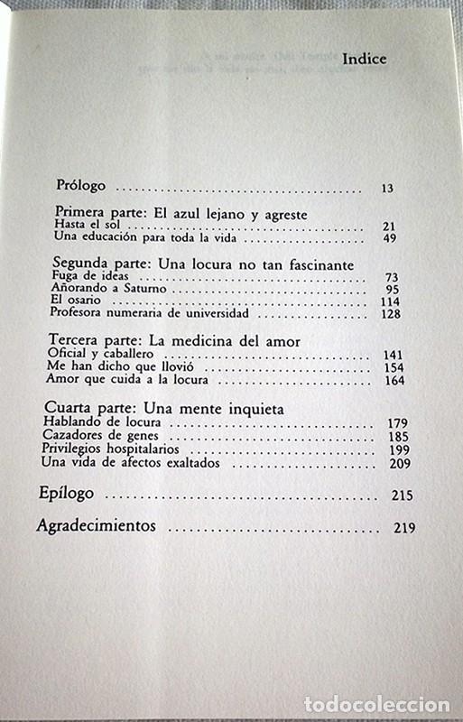 Libros de segunda mano: 1996. UNA MENTE INQUIETA. TESTIMONIO SOBRE AFECTOS Y LOCURA. KAY R. JAMISON. TUSQUETS. PSIQUIATRÍA. - Foto 3 - 194875291