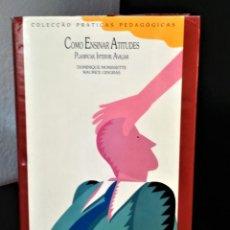 Libros de segunda mano: COMO ENSINAR ATITUDES DE DOMINIQUE MORISETTE E MAURICE GINGRAS. Lote 194893842