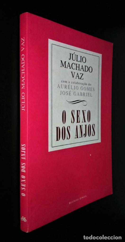 Libros de segunda mano: O Sexo dos Anjos de Júlio Machado Vaz - Foto 4 - 194899442