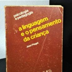 Libros de segunda mano: A LINGUAGEM E O PENSAMENTO DA CRIANÇA JEAN PIAGET. Lote 194900437