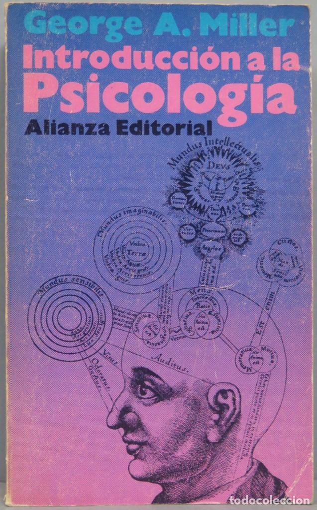 INTRODUCCIÓN A LA PSICOLOGIA. MILLER (Libros de Segunda Mano - Pensamiento - Psicología)