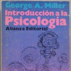 Libros de segunda mano: INTRODUCCIÓN A LA PSICOLOGIA. MILLER. Lote 194901245