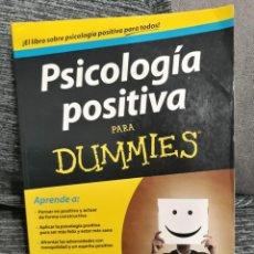 Libros de segunda mano: PSICOLOGIA POSITIVA PARA DUMMIES - GLADEANA MCMAHON, AVERIL LEIMON. Lote 194907845