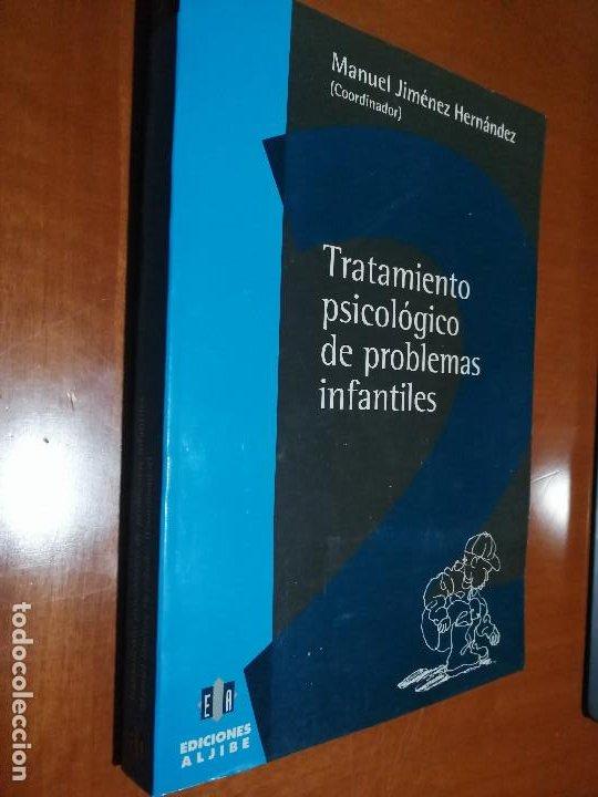 TRATAMIENTO PSICOLÓGICO DE PROBLEMAS INFANTILES. MANUEL JIMÉNEZ HERNÁNDEZ. ALJIBE. BUEN ESTADO (Libros de Segunda Mano - Pensamiento - Psicología)