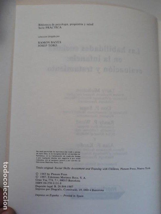 Libros de segunda mano: LAS HABILIDADES SOCIALES EN LA INFANCIA. EVALUACIÓN Y TRATAMIENTO. ED. MARTINEZ ROCA. 1987. - Foto 3 - 194971883