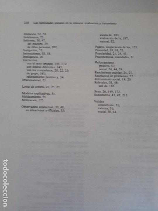 Libros de segunda mano: LAS HABILIDADES SOCIALES EN LA INFANCIA. EVALUACIÓN Y TRATAMIENTO. ED. MARTINEZ ROCA. 1987. - Foto 7 - 194971883