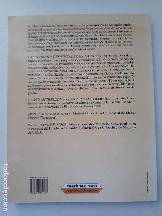 Libros de segunda mano: LAS HABILIDADES SOCIALES EN LA INFANCIA. EVALUACIÓN Y TRATAMIENTO. ED. MARTINEZ ROCA. 1987. - Foto 8 - 194971883