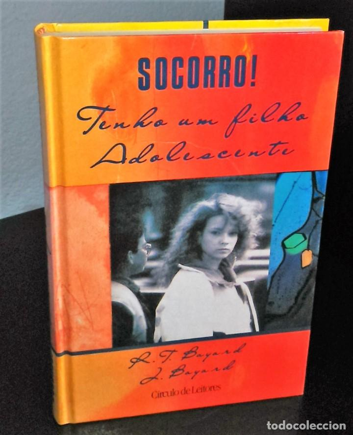 SOCORRO! TENHO UM FILHO ADOLESCENTE (Libros de Segunda Mano - Pensamiento - Psicología)
